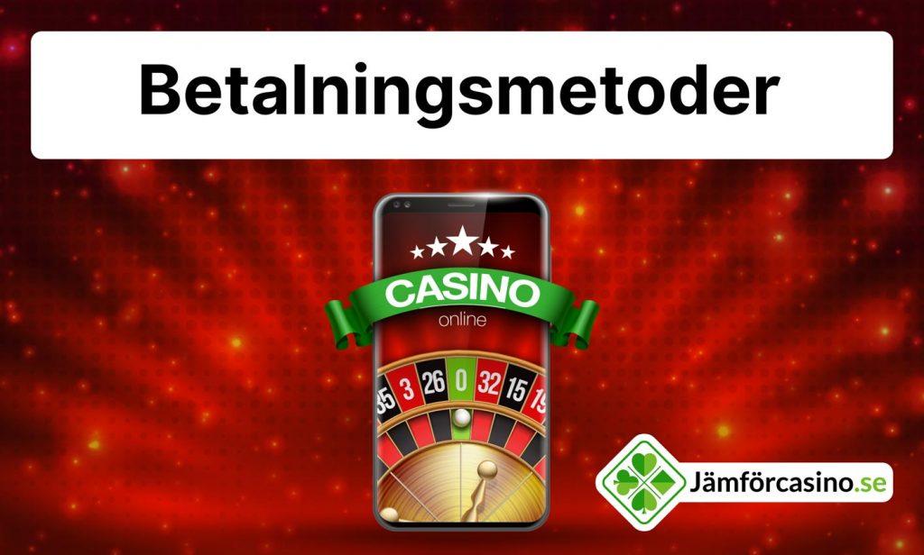 casino betalningsmetoder